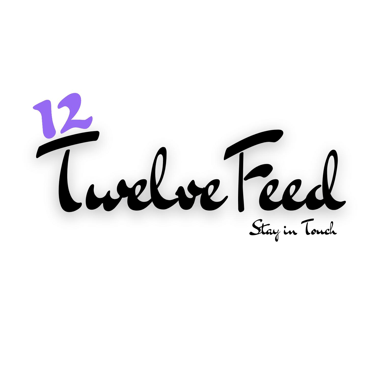 Twelve Feeds